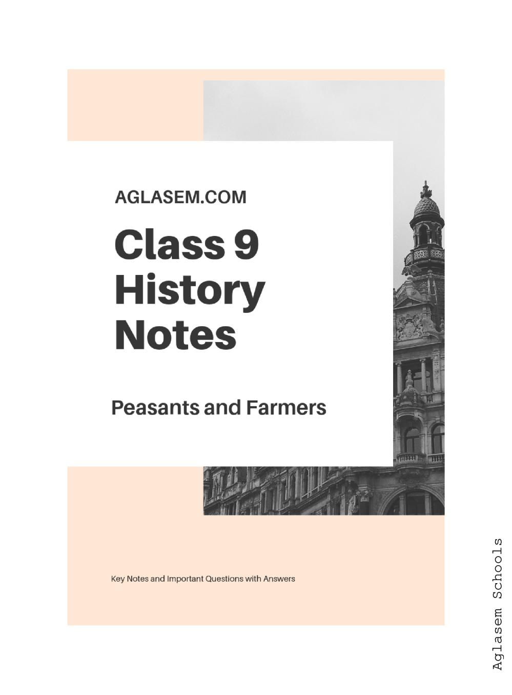 Class 9 Social Science (History) Peasants and Farmers Notes, Important Questions & Practice Paper