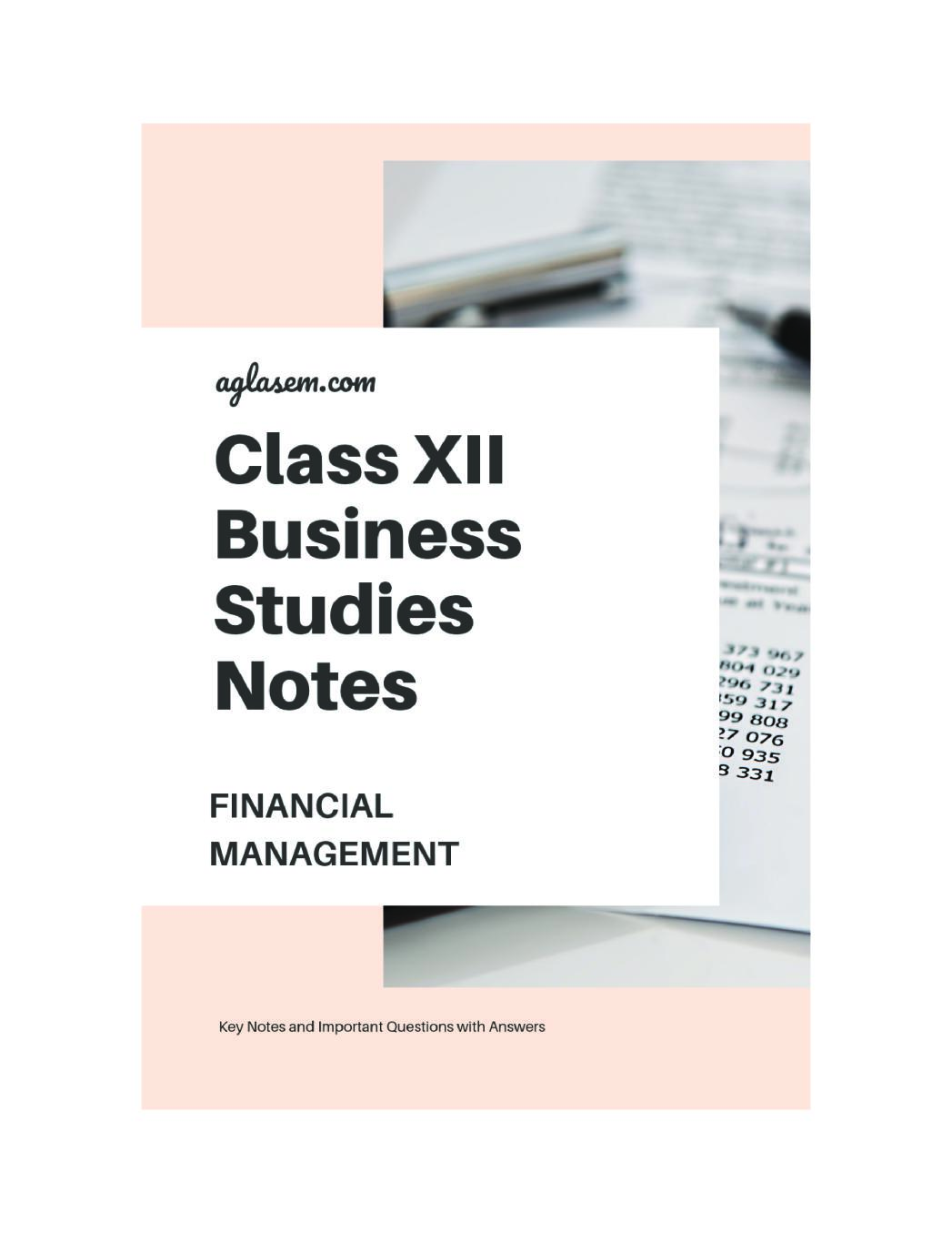 Class 12 Business Studies Notes for Financial Management