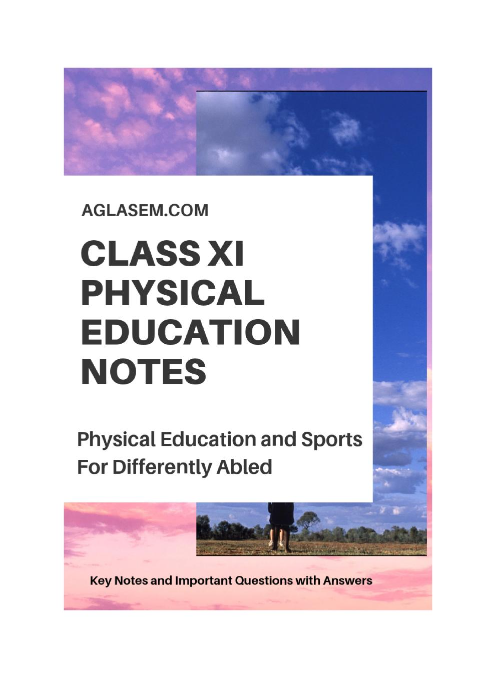 Class 11 Physical Education Notes For Physical Education and Sports for Differently Abled