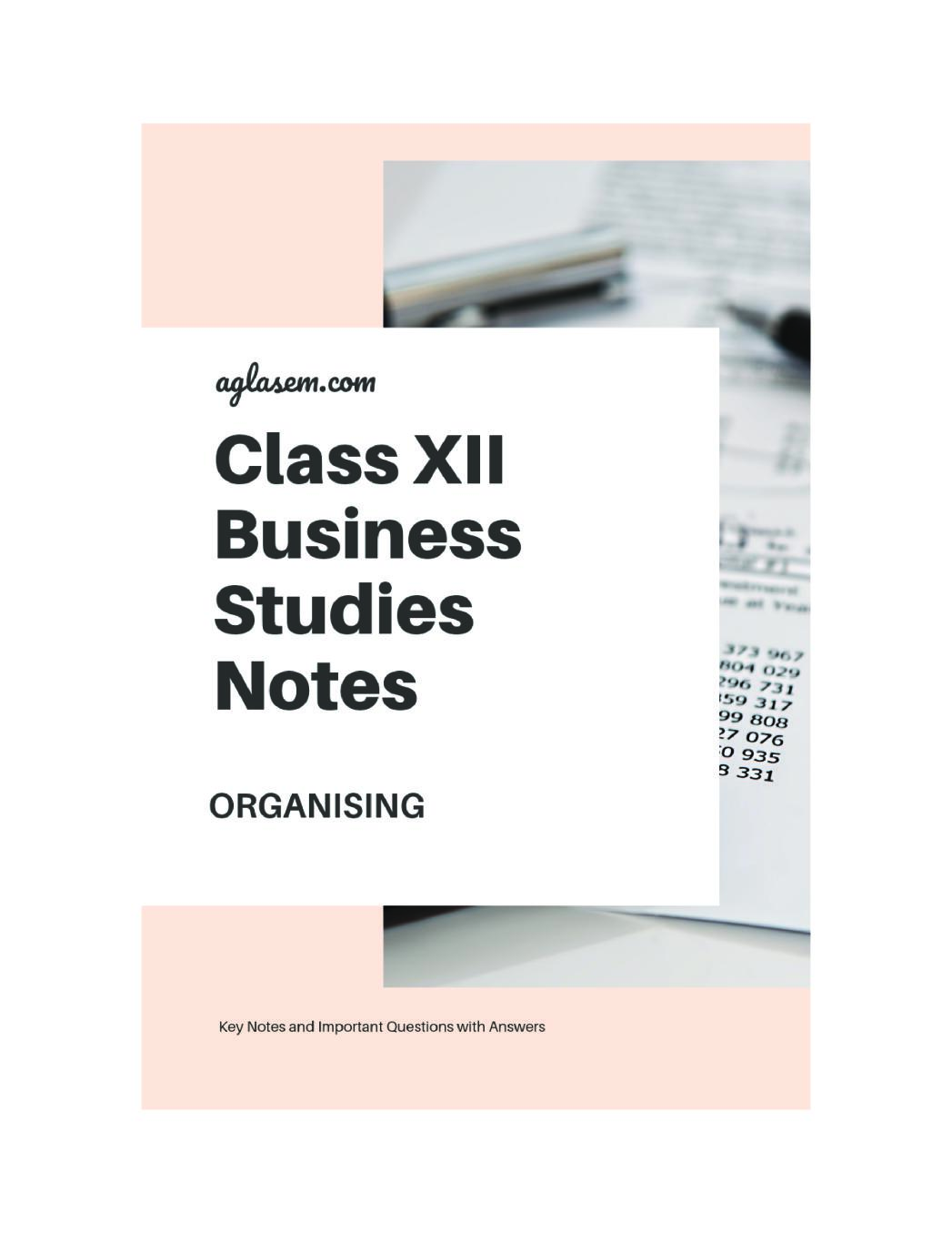 Class 12 Business Studies Notes for Organising