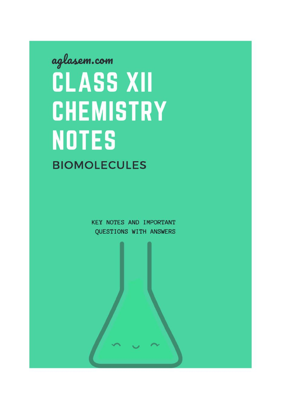 Class 12 Chemistry Notes for Biomolecules