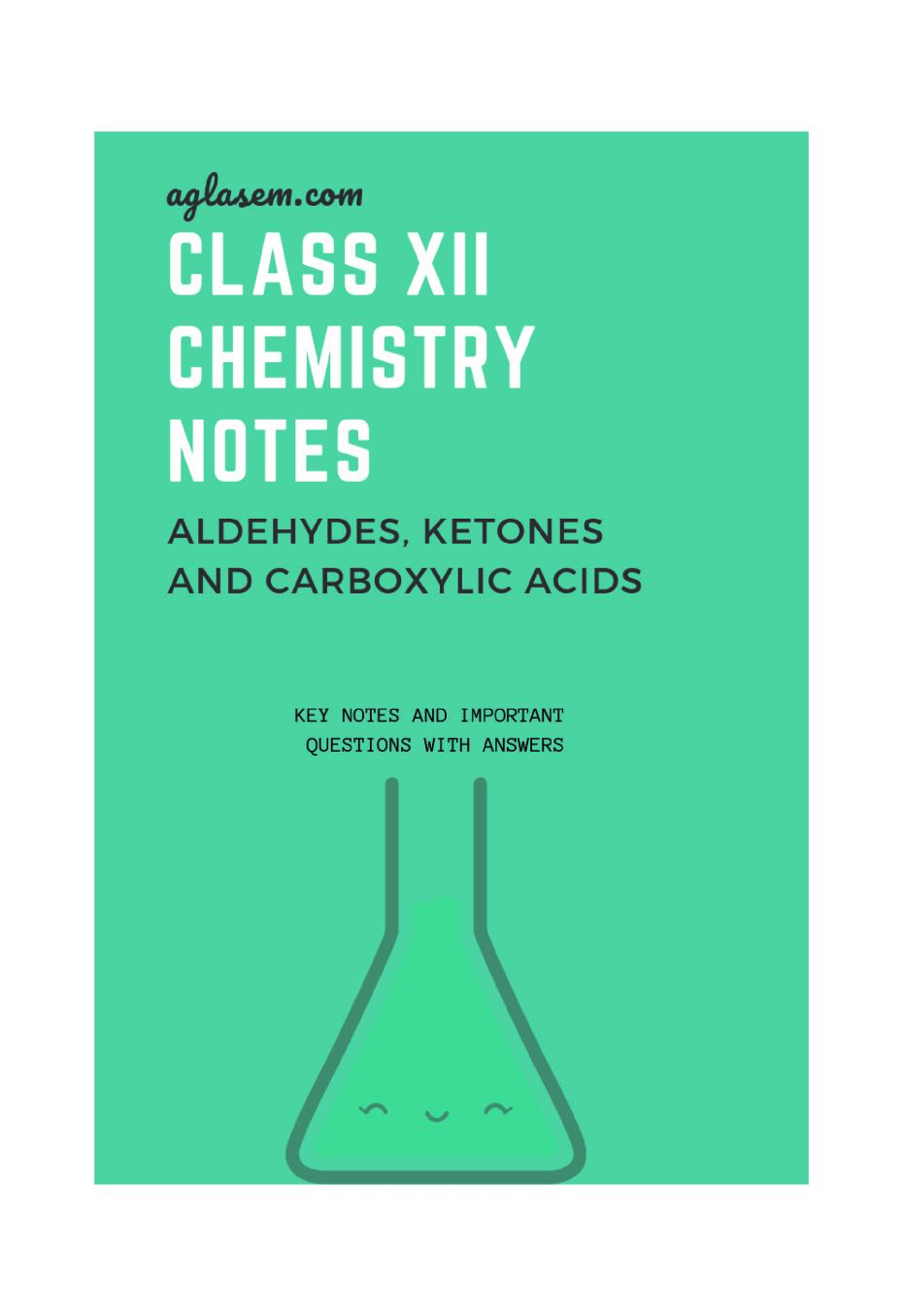 Class 12 Chemistry Notes for Aldehydes Ketones And Carboxylic Acids