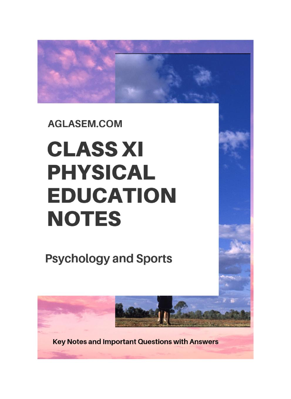 Class 11 Physical Education Notes For Psychology and Sports