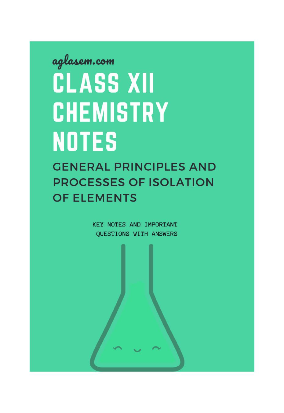 Class 12 Chemistry Notes for General Principles and Processes of Isolation of Elements