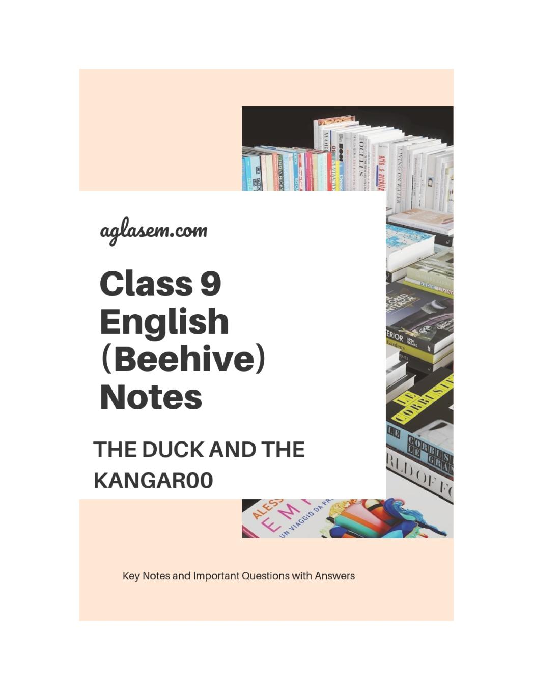 Class 9 English The Duck and the Kangaroo Notes, Important Question & Practice Paper