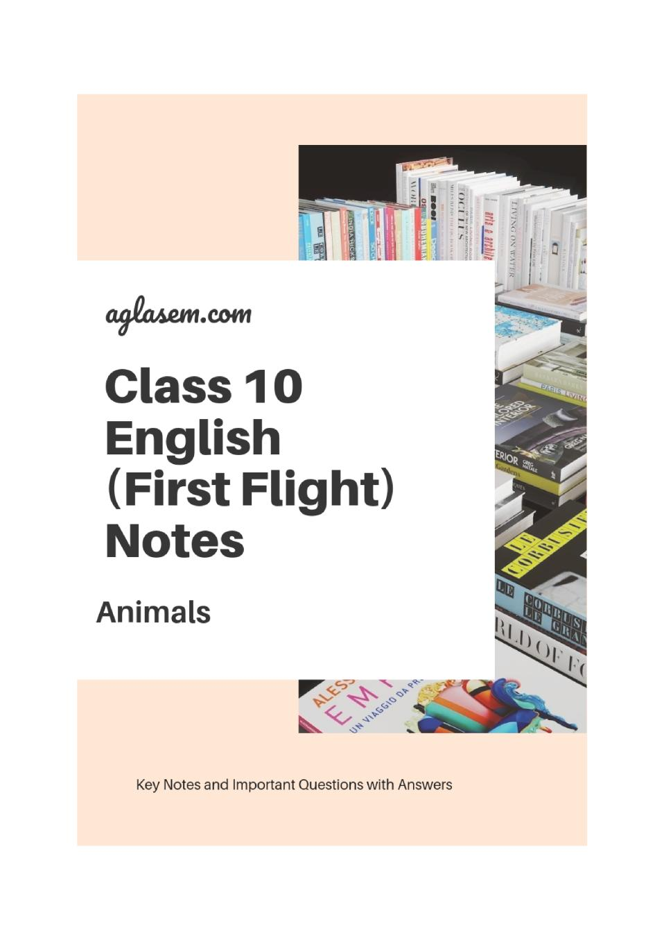 Class 10 English Animals Notes, Important Questions & Practice Paper