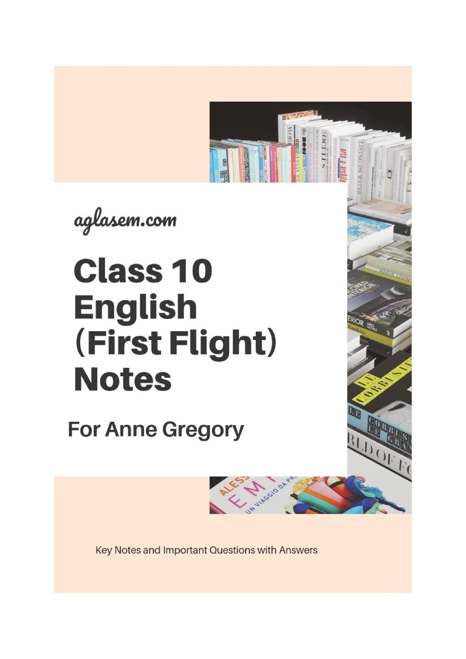 Class 10 English For Anne Gregory Notes, Important Questions & Practice Paper