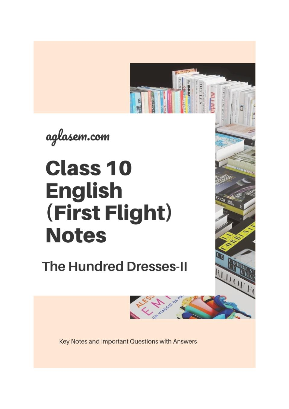 Class 10 English The Hundred Dresses-II Notes, Important Questions & Practice Paper