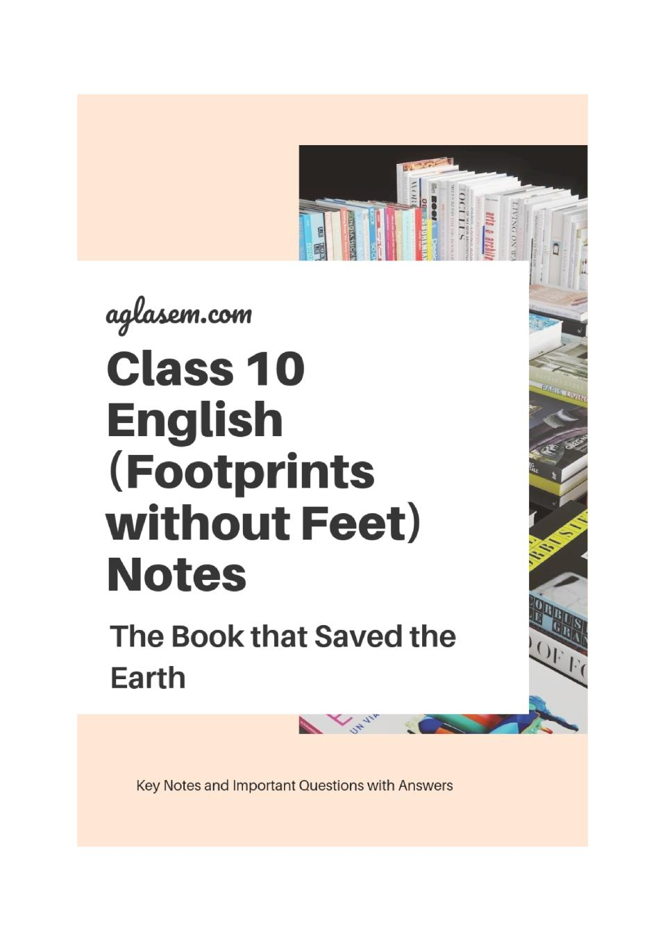 Class 10 English The Book that Saved the Earth Notes, Important Questions & Practice Paper