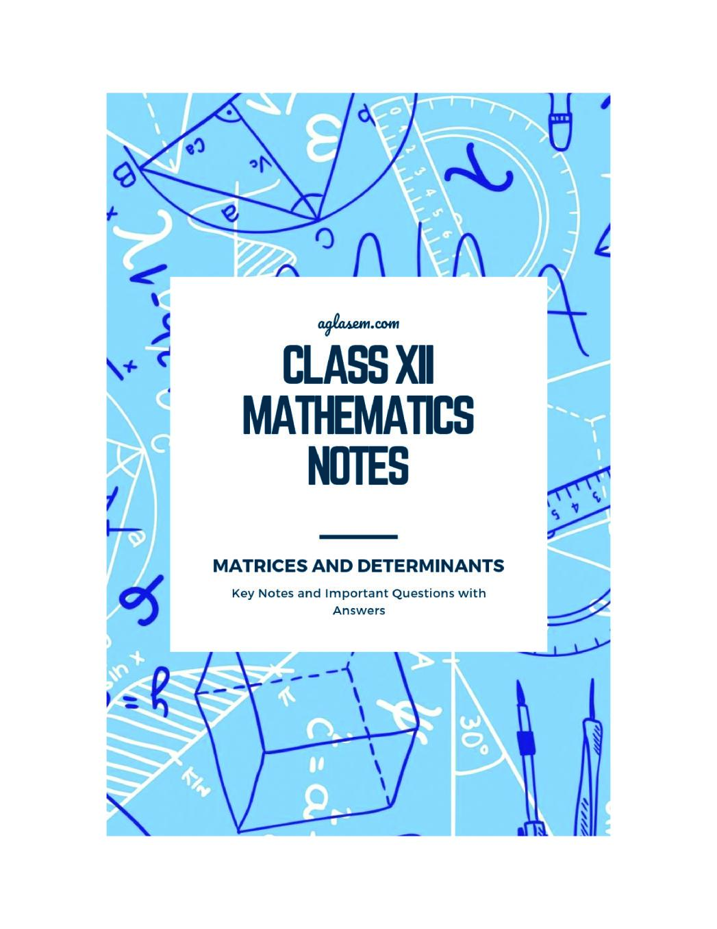 Class 12 Maths Notes for Matrices and Determinants