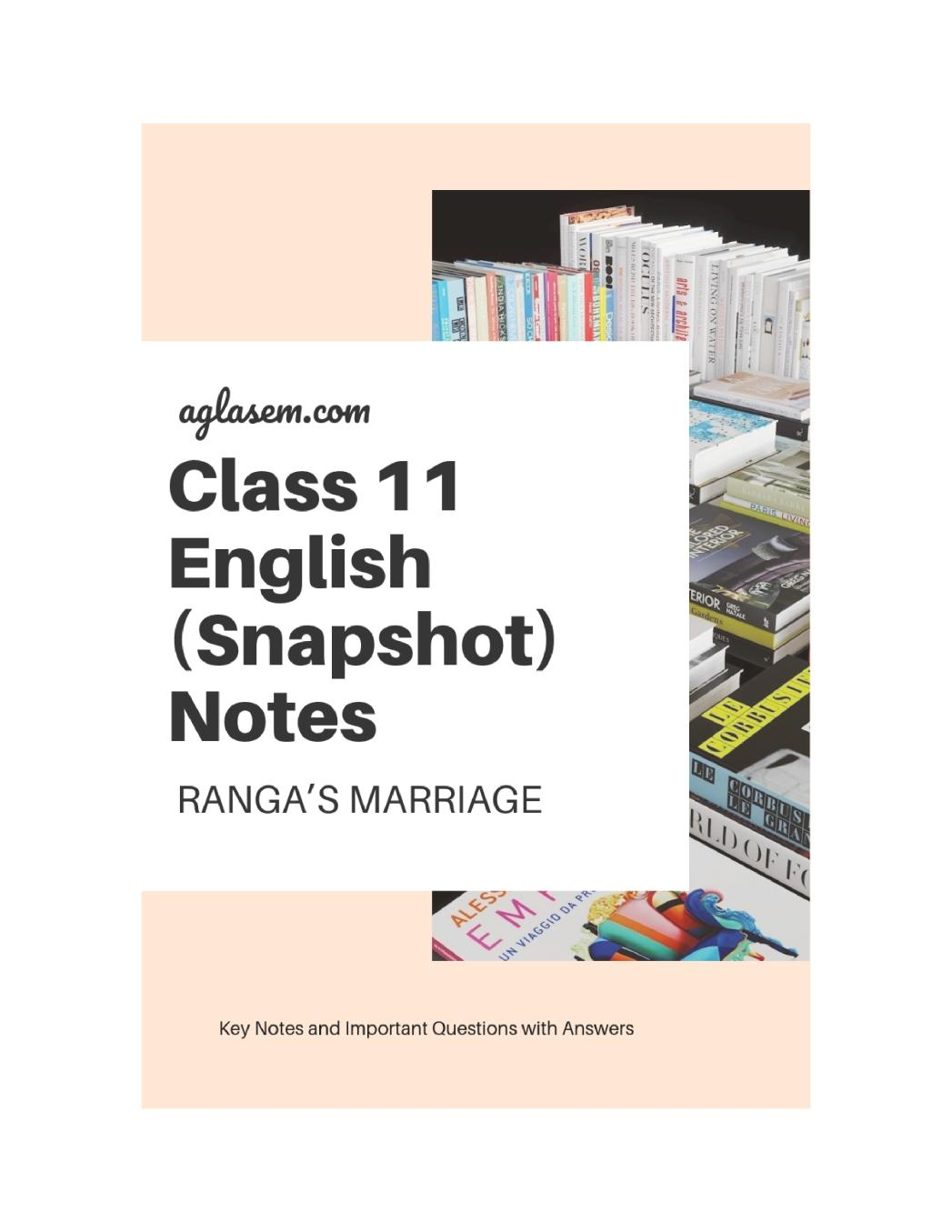 Class 11 English Ranga's Marriage Notes, Important Questions & Practice Paper