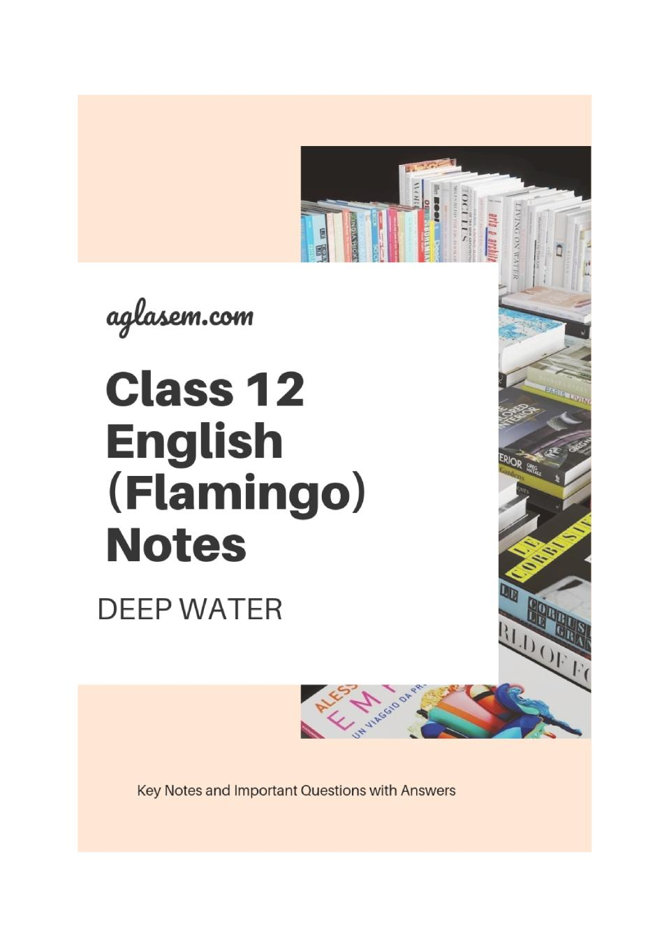 Class 12 English Deep Water Notes, Important Question & Practice Paper