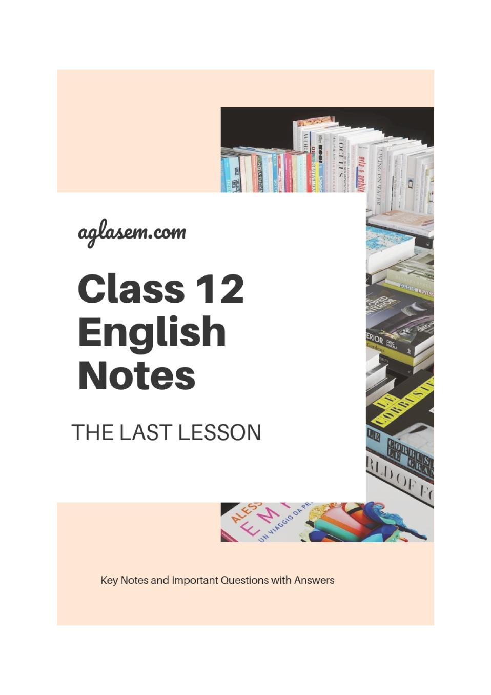 Class 12 English The Last Lesson Notes, Important Question & Practice Paper