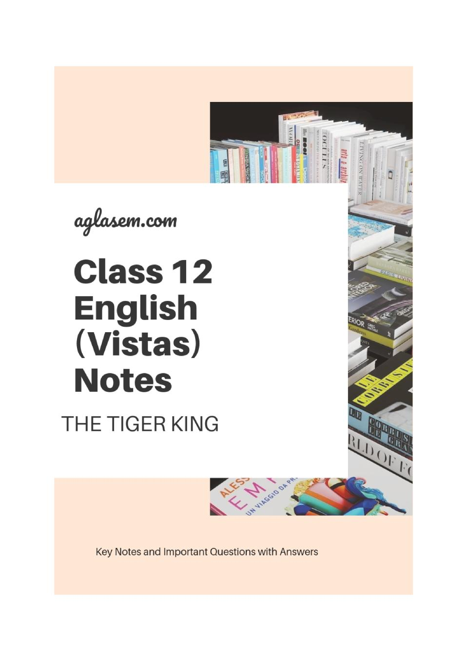 Class 12 English The Tiger King Notes, Important Question & Practice Paper