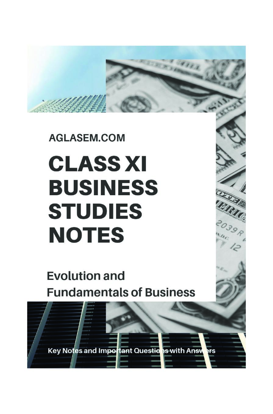Class 11 Business Studies Notes for Evolution and Fundamentals of Business