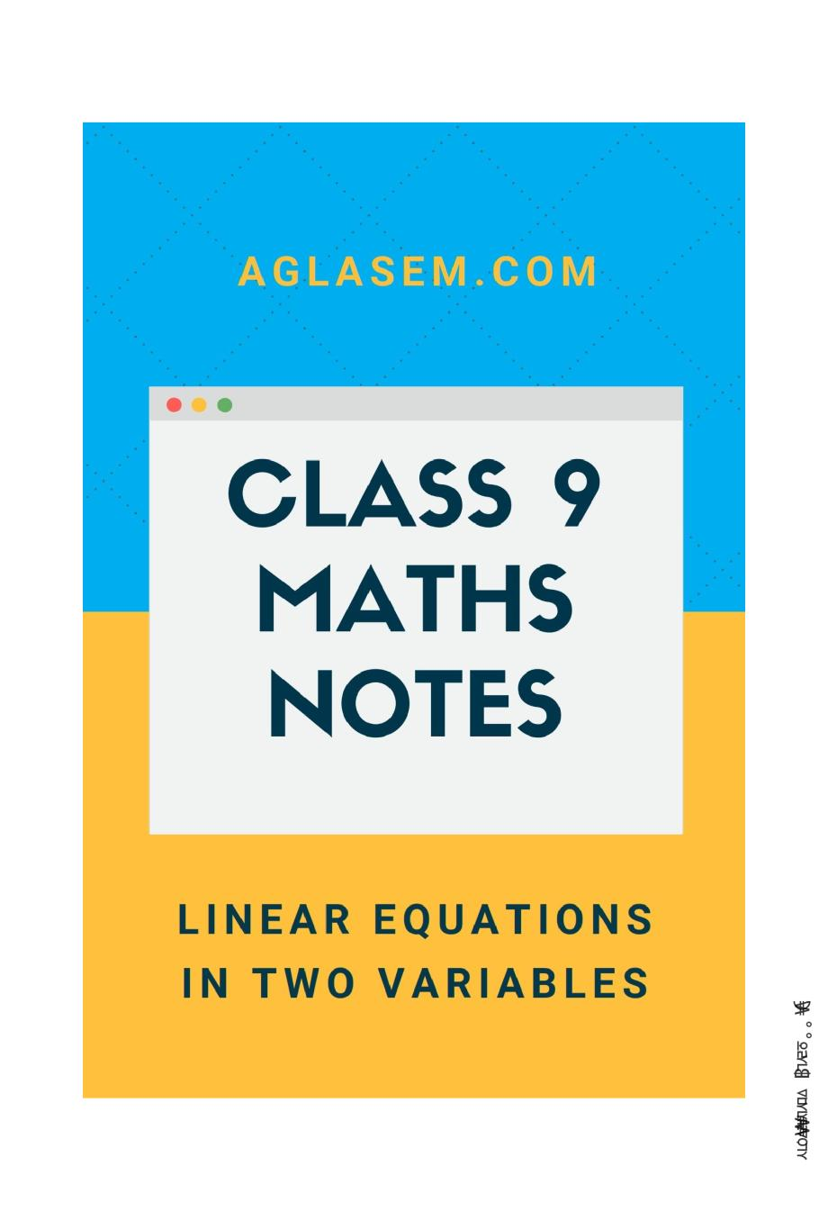 Class 9 Math Linear Equations in Two Variables Notes, Important Questions & Practice Paper