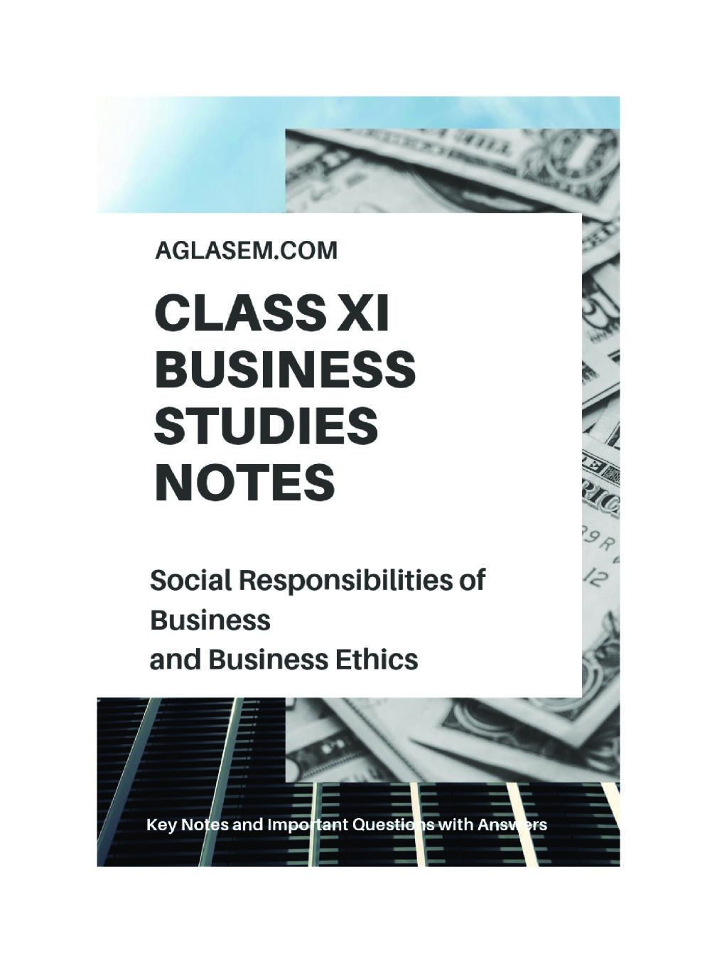 Class 11 Business Studies Notes for Social Responsibilities of Business and Business Ethics