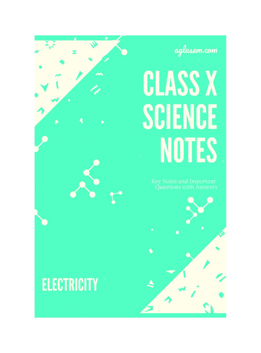 Class 10 Science Electricity Notes, Important Questions & Practice Paper