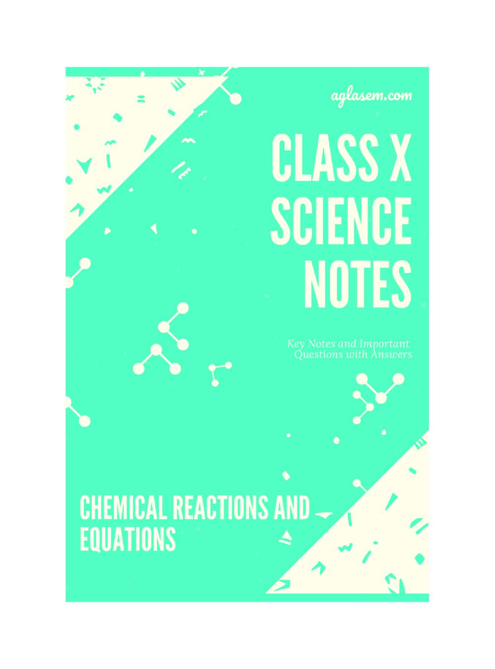 Class 10 Science Chemical Reactions and Equations Notes, Important Questions & Practice Paper