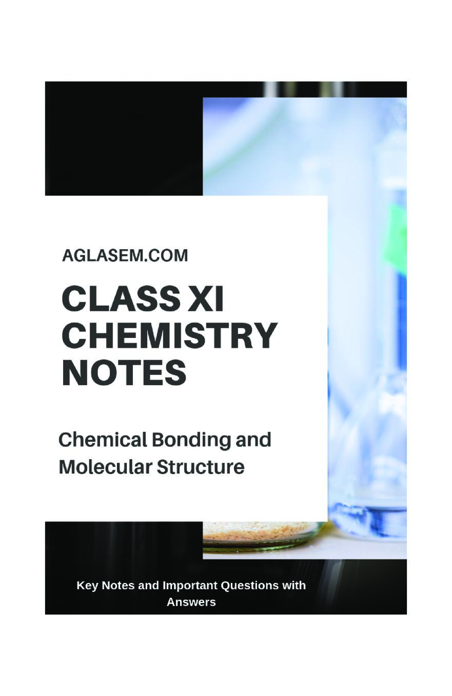 Class 11 Chemistry Notes For Chemical Bonding and Molecular Structure