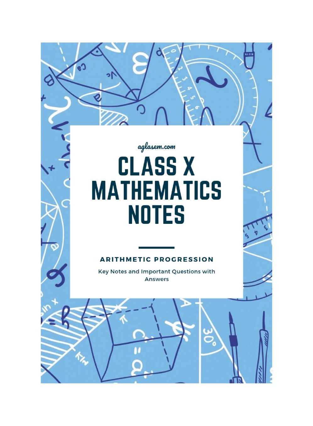Class 10 Math Arithmetic Progression Notes, Important Questions & Practice Paper