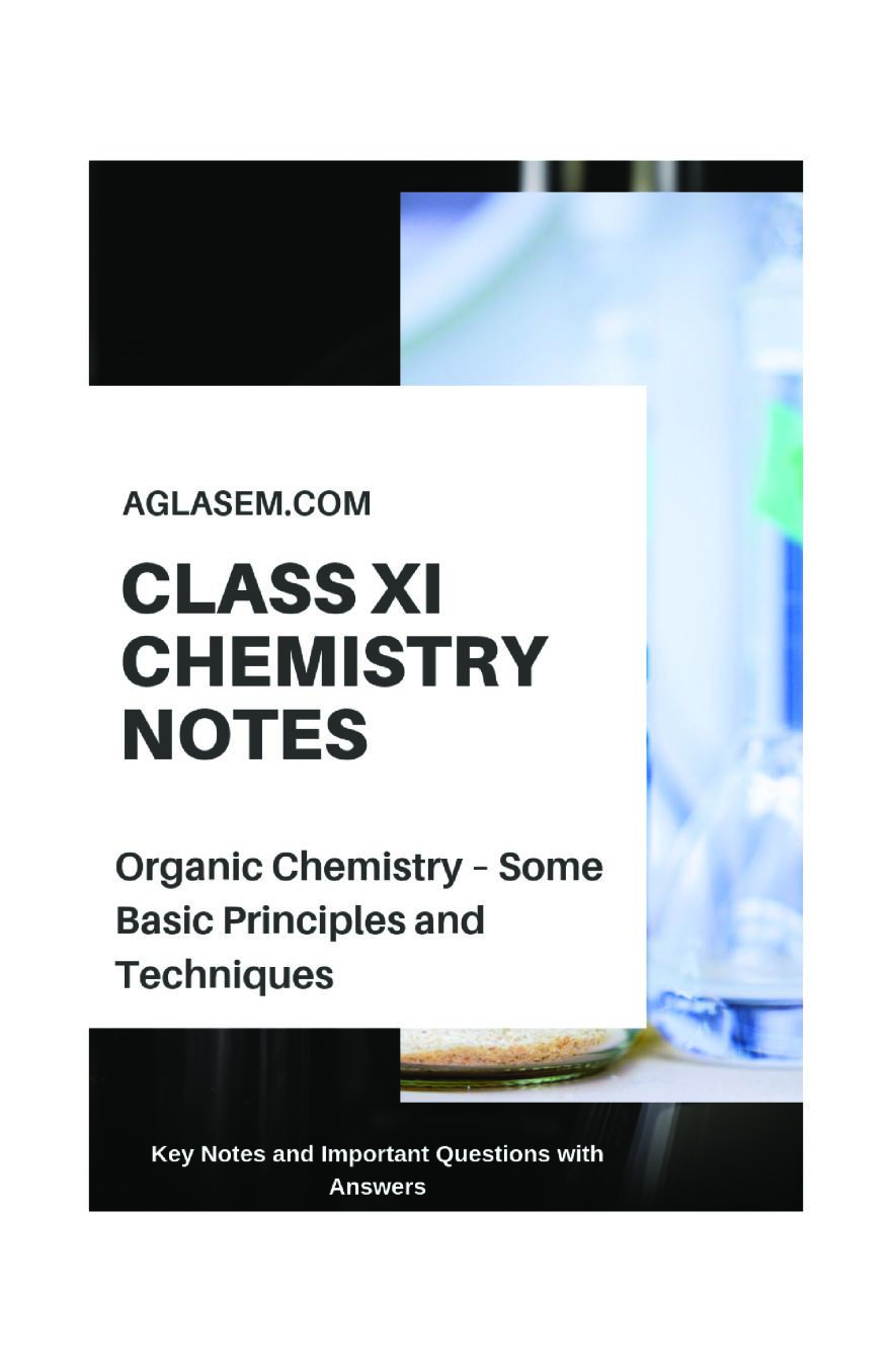 Class 11 Chemistry Notes For Organic Chemistry Some Basic Principles and Techniques