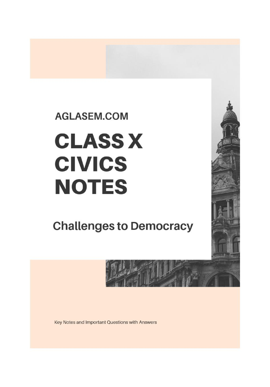 Class 10 Social Science (Political Science/Civics) Challenges to Democracy Notes, Important Questions & Practice Paper