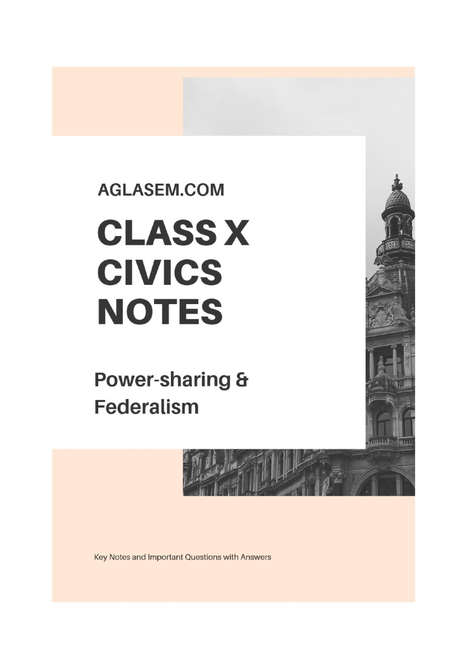 Class 10 Social Science (Political Science/Civics) Power Sharing and Federalism Notes, Important Questions & Practice Paper