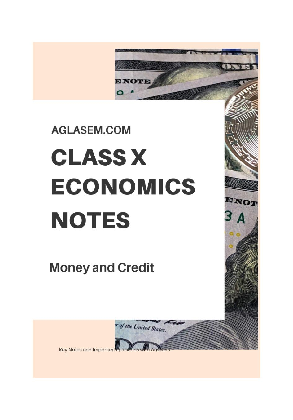 Class 10 Social Science (Economics) Money and Credit Notes, Important Questions & Practice Paper