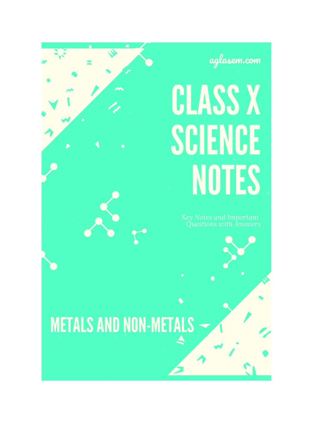 Class 10 Science Metals and Non Metals Notes, Important Questions & Practice Paper