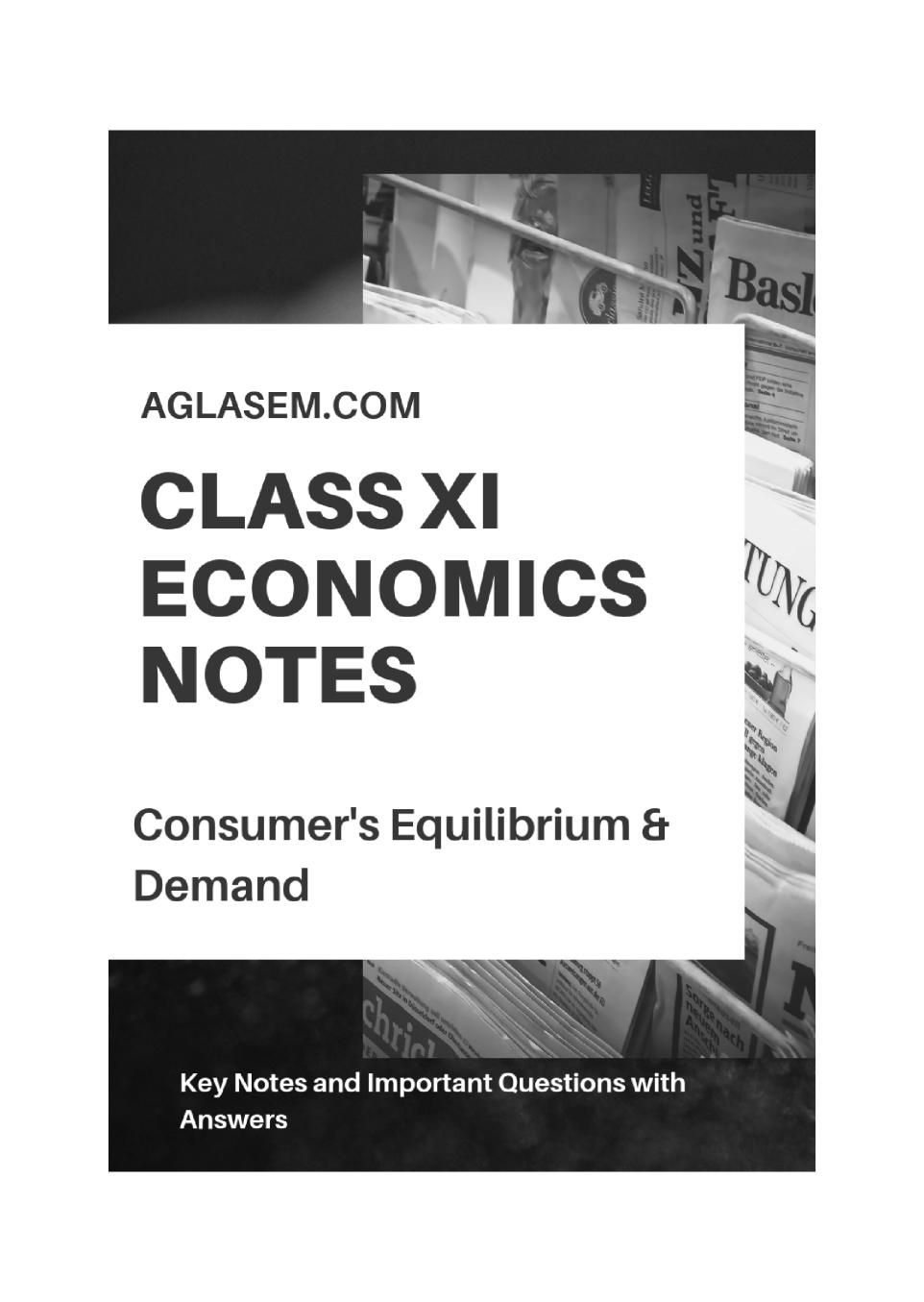 Class 11 Economics Notes for Consumers Equilibrium and Demand