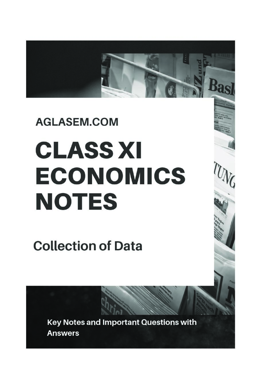 Class 11 Economics Notes for Collection, Organisation and Presentation of Data