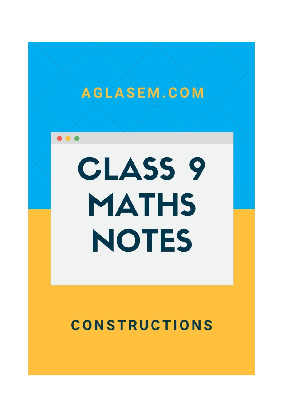 Class 9 Math Construction Notes, Important Questions & Practice Paper