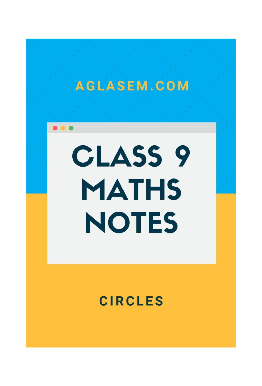 Class 9 Math Circles Notes, Important Questions & Practice Paper