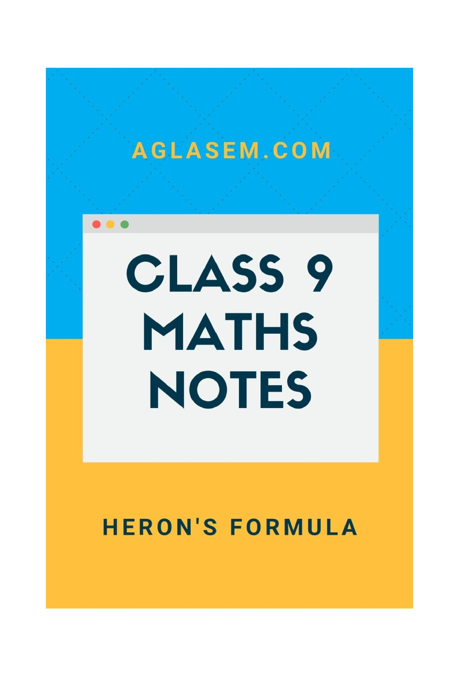 Class 9 Math Herons Formula Notes, Important Questions & Practice Paper