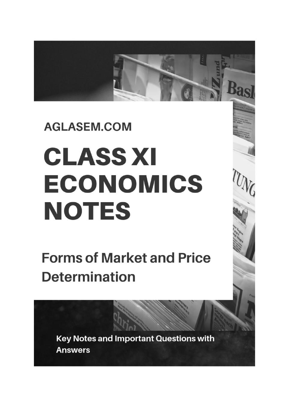 Class 11 Economics Notes for Forms Of Market and Price Determination