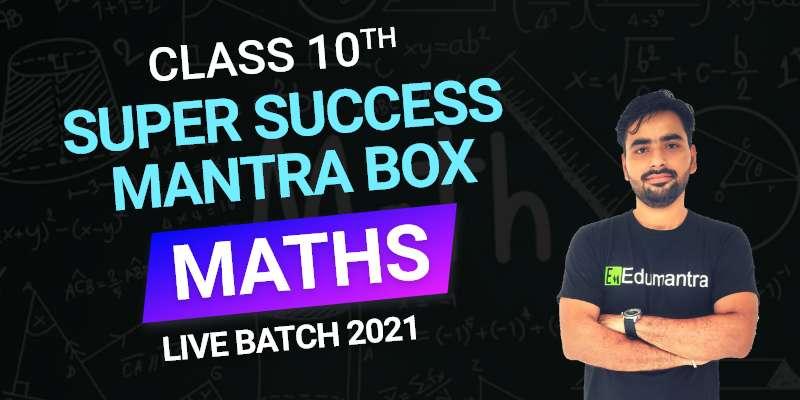 Class 10th Maths Live Batch 2021