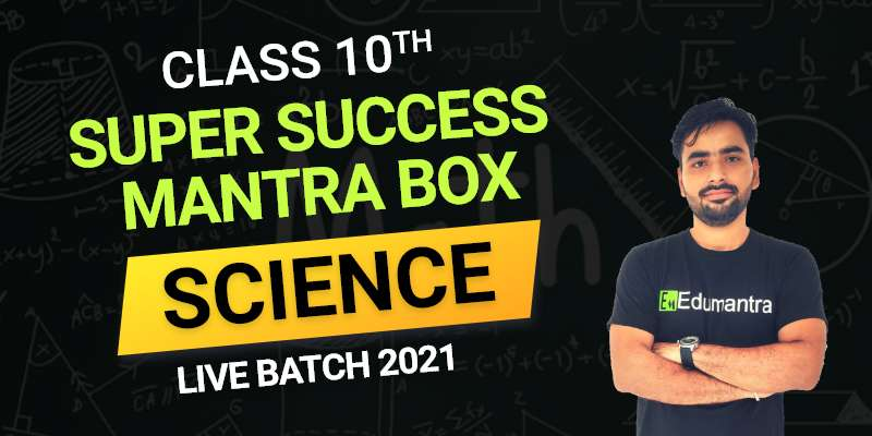 Class 10th Science Live Batch 2021