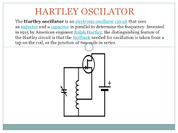 Hartley Oscillator-Construction,Operation And Applications - Article