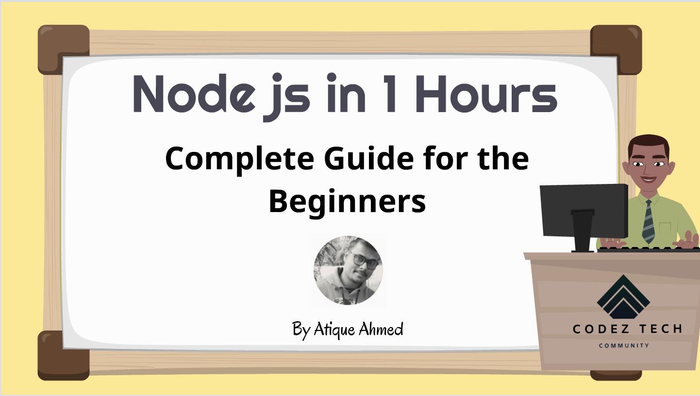 NodeJS Tutorial for the Beginners