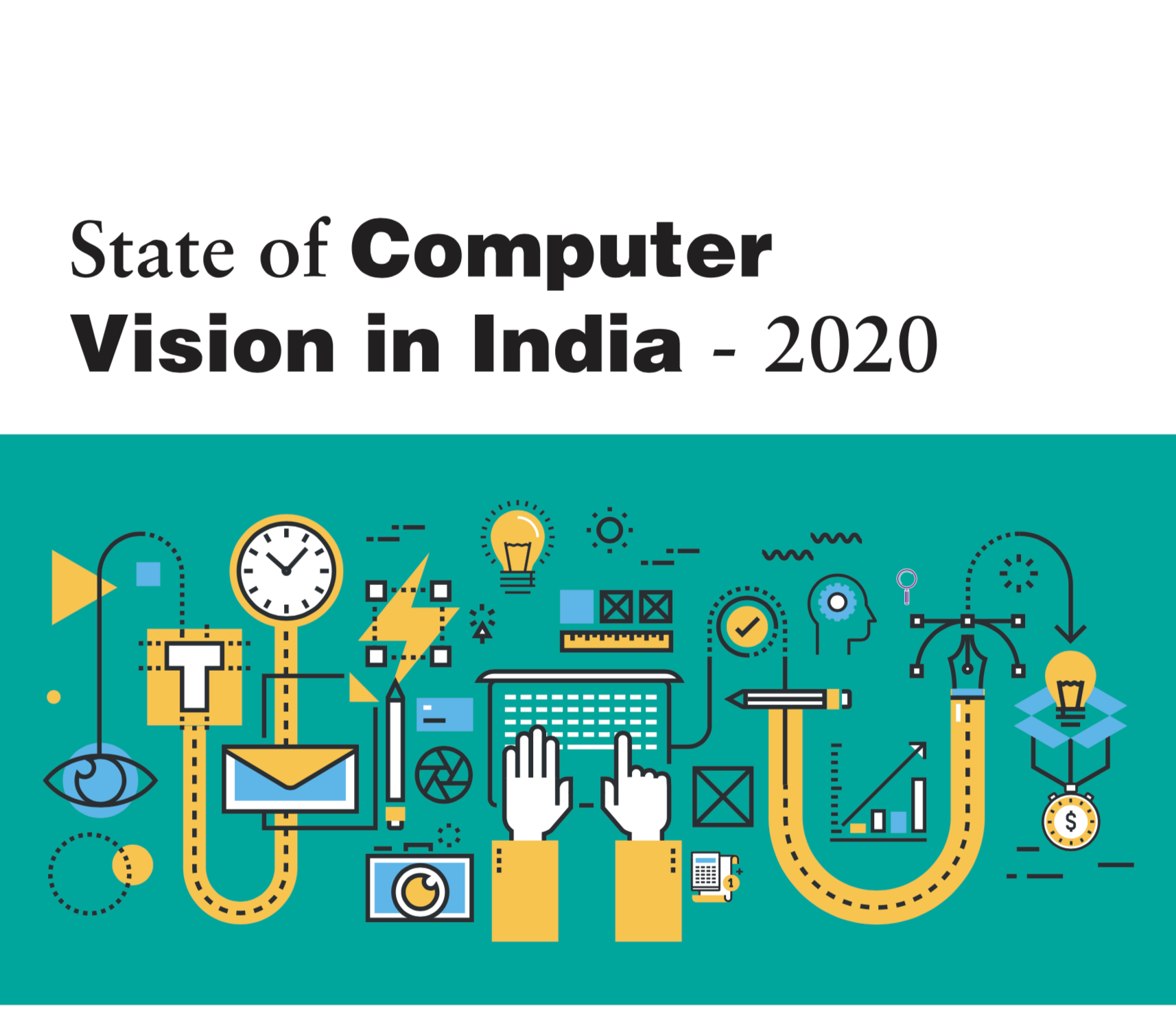 State of Computer Vision in India - 2020