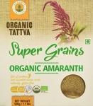 Super Grains Amaranth 500 Gms - Organic Tattva