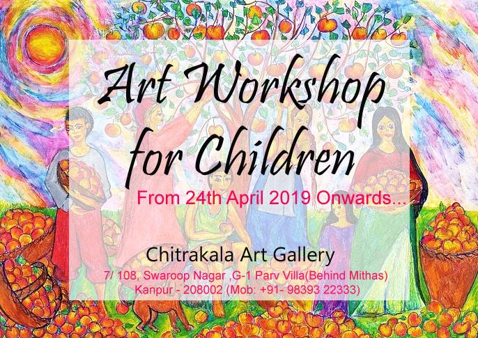 Workshop for Children begins from 24 April 2019
