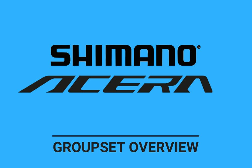 Shimano Acera - Complete Groupset Overview