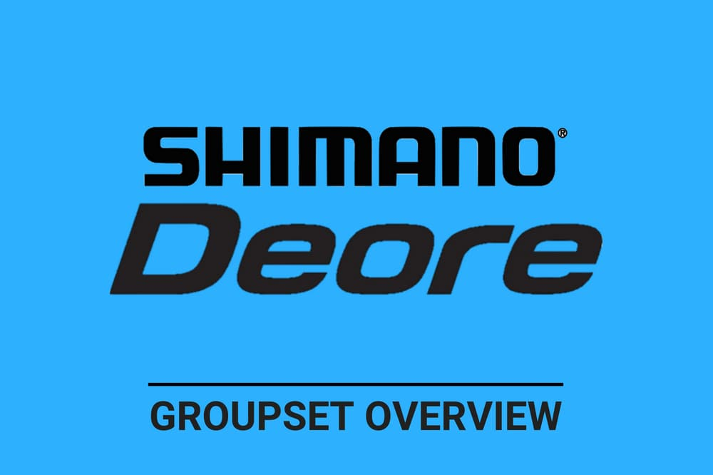 Shimano Deore- Complete Groupset Overview
