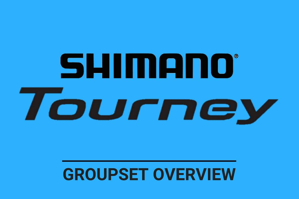 Shimano Tourney Groupset Overview