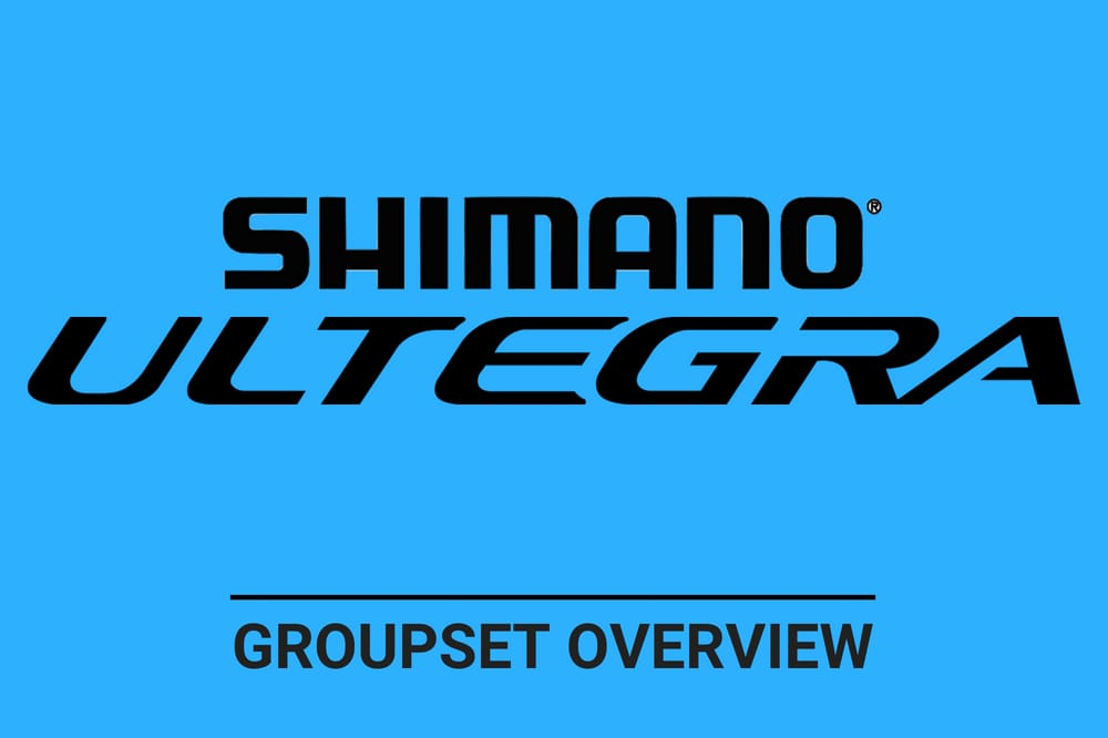 Shimano Ultegra - Complete Groupset Overview