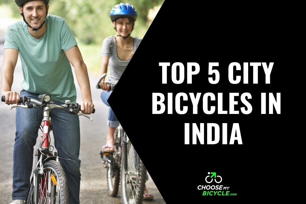 Top 5 City Bicycles in India