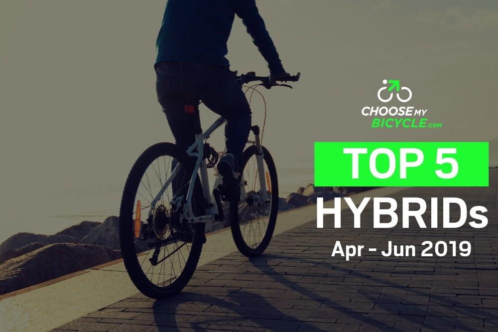 Top 5 Hybrid Bicycles April to June 2019