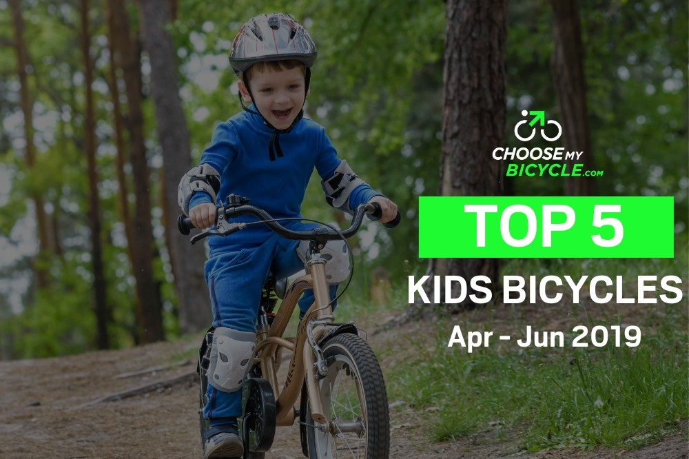 Top 5 Kids Bicycles April to June 2019